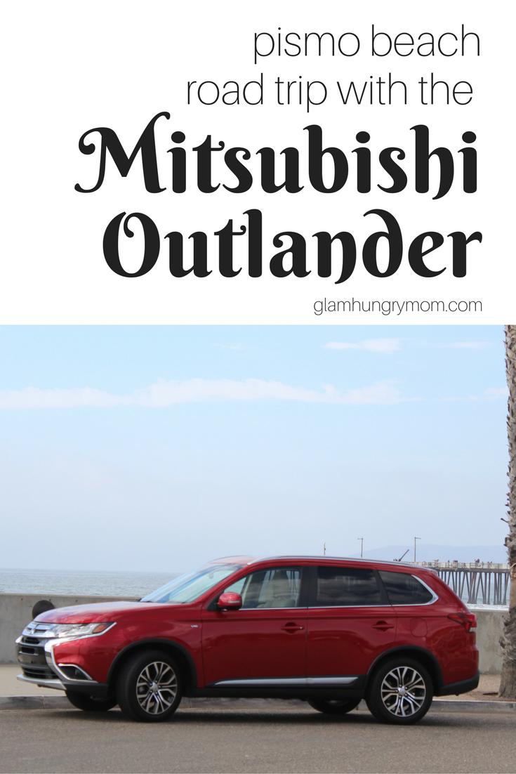 Pismo Beach Road Trip With The 2016 Mitsubishi Outlander
