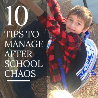 Tips To Manage After School Chaos