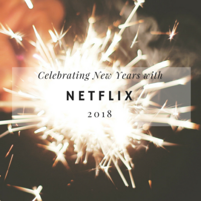 Welcome 2018 with Netflix